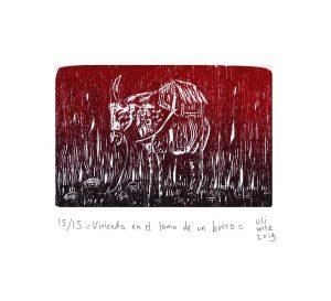 Viviendo en el lomo de un burro 2019Grabado, 25 x 20 cm